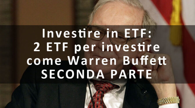 www.copytradingitalia.com - Investire in ETF: 2 ETF per investire come Warren Buffett - SECONDA PARTE