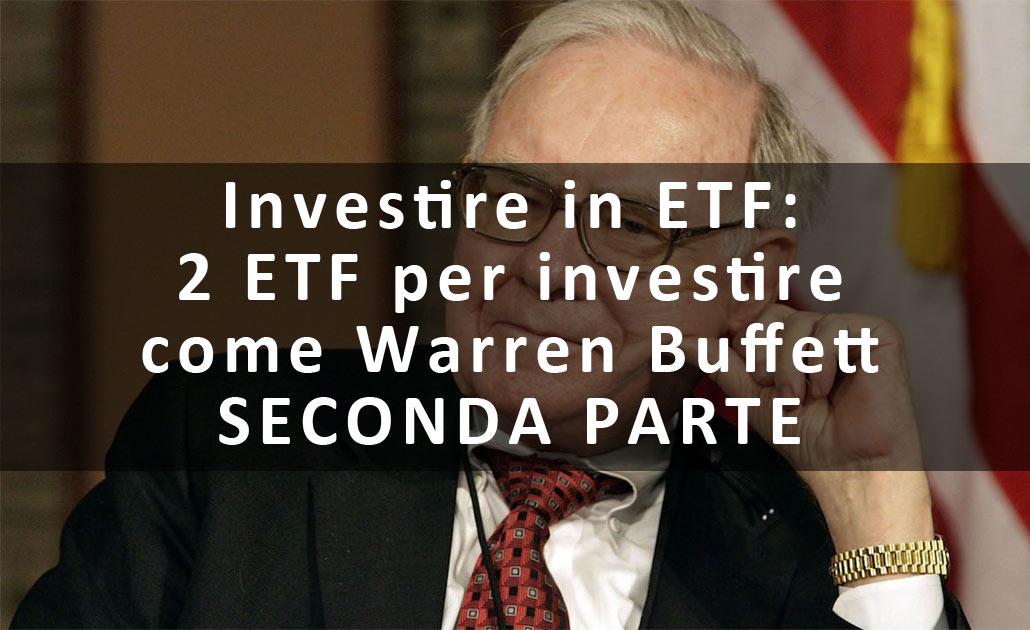 www.copytradingitalia.com - Investire in ETF: 2 ETF per investire come Warren Buffett - SECONDA PARTE