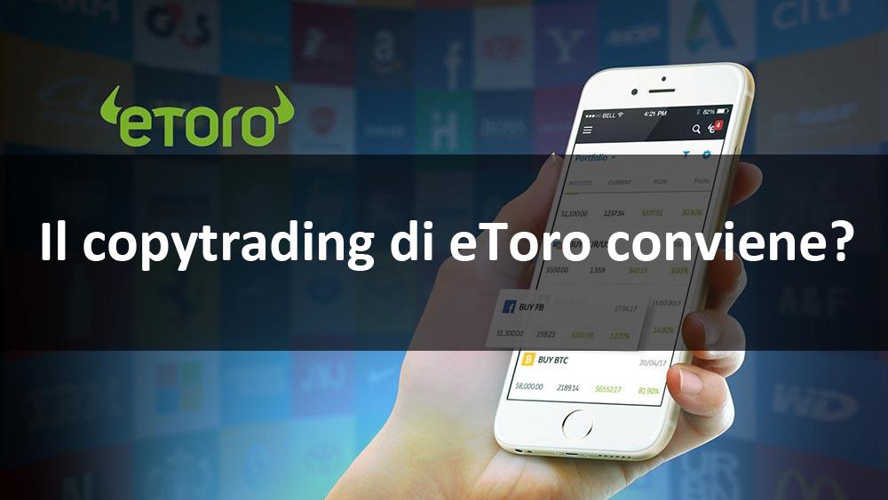 www.copytradingitalia.com - Il copytrading di eToro conviene?