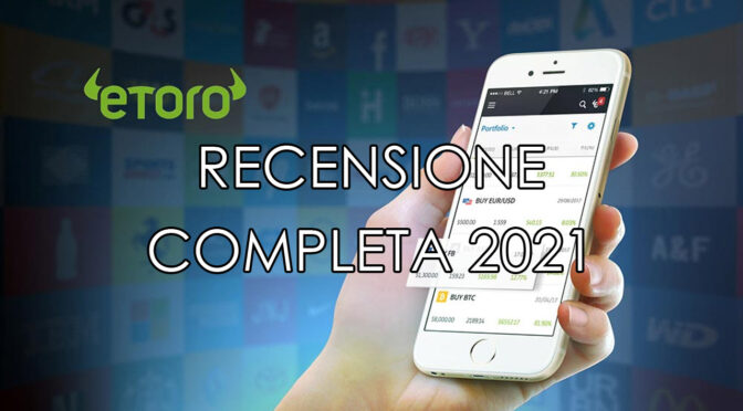 www.copytradingitalia.com - recensione eToro 2021